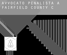 Avvocato penalista a  Fairfield County